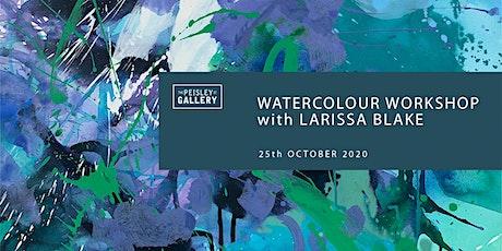 Watercolour workshop with Larissa Blake tickets