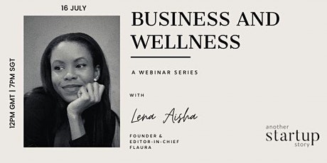 another startup story presents:  Wellness and Business tickets