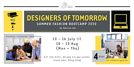 Designers of Tomorrow – Summer Fashion Bootcamp 2020 (4-Day) tickets