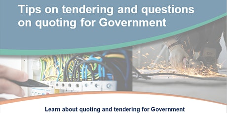Tips on tendering and questions on quoting for Government tickets