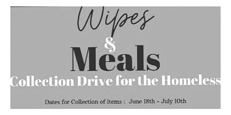 Wipes & Meals - Collection drive for the homeless tickets
