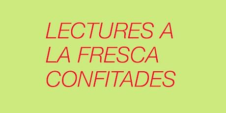 LECTURES A LA FRESCA CONFITADES: I EM PICA A LA PORTA + MARIT I MULLER entradas