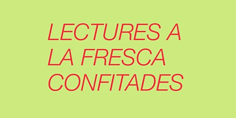 LECTURES A LA FRESCA:QUI SALTARÀ SENSE XARXA + MONÒLEGS DE PARELLA entradas