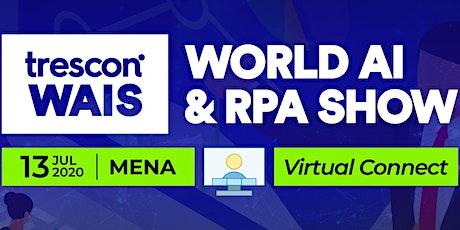 World AI & RPA Show - MENA 2020 tickets