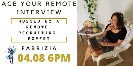 Ace Your Remote Interview w/ Fabrizia tickets
