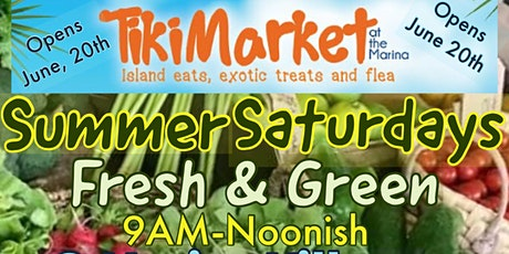 TikiMarket Fresh & Green Summer Saturday tickets