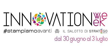 Innovation Week | Tecnologia e innovazione in streaming biglietti