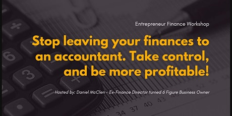 Entrepreneur Finance Workshop - What to focus on daily/ weekly/ monthly tickets