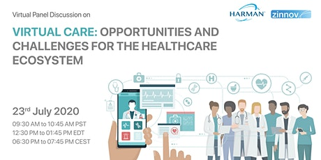 Virtual Care: Opportunities and Challenges for the Healthcare Ecosystem tickets