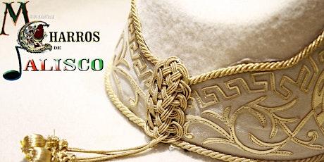 Mariachi Charros de Jalisco: Cuando México canta… Encanta. entradas