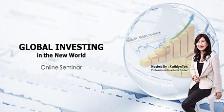 (LIVE) GLOBAL INVESTING in the New World @ 5th July 2020 tickets