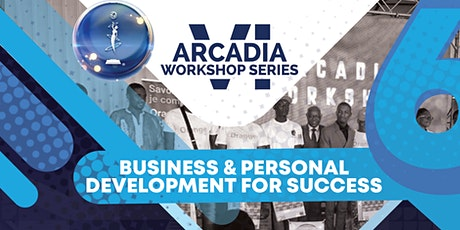 The Arcadia Workshop Series: Business and Personal Development billets