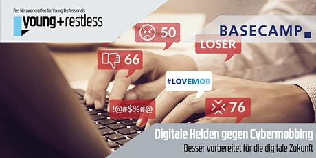 young+restless »Digitale Helden gegen Cybermobbing« Tickets