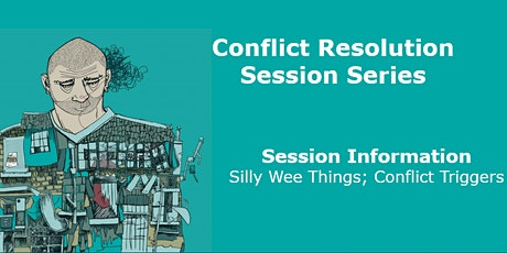 SCCR Conflict Resolution Session Series - Silly Wee Things tickets