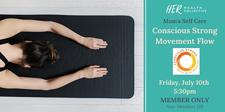 Mom's Self Care: Conscious Strong Movement Flow tickets