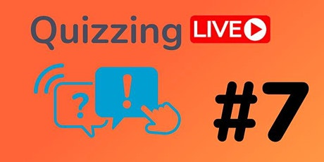 Quizzing Live #7 tickets