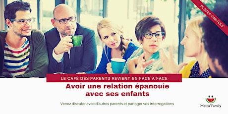 Café des parents : Une relation épanouie avec son enfant billets