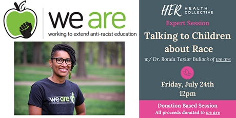 Expert Session: Race Based Conversations with Kids Matter tickets