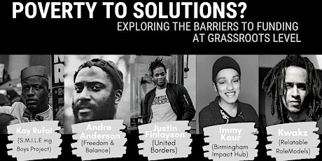 POVERTY TO SOLUTIONS - Exploring barriers to funding at grassroots level tickets