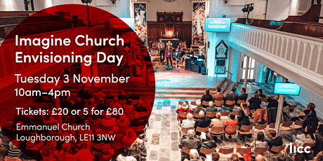 Imagine Church Envisioning Day - Loughborough tickets