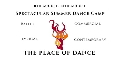 SPECTACULAR SUMMER DANCE CAMP AGE 14+ tickets