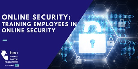 Online Security: Training Employees in Online Security (Video) tickets