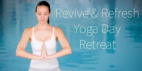 Relax & Rejuvenate Yoga Day Retreat~ Saturday July 11th tickets