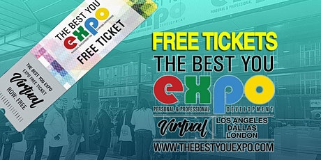 FREE Tickets ! The Best You VIRTUAL EXPO London UK 2021 tickets