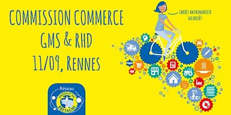 Commission Commerce Produit en Bretagne GMS & RHD du 11 septembre 2020 billets
