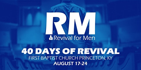 FBC, Princeton, KY - 40 Days of Revival for Men tickets