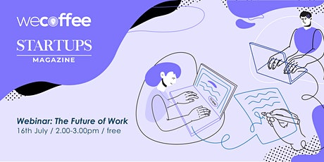 The Future of Work - Webinar tickets