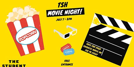 TSH Movie Night tickets