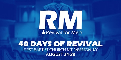 FBC, Mt. Vernon, KY - 40 Days of Revival for Men tickets