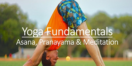 Yoga Fundamentals - Asana, Pranayama & Meditation tickets