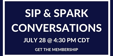 Sip & Spark Conversations - Detroit tickets