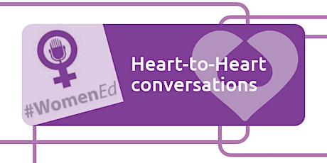 #HearttoHeart - Increasing Diverse Representation of Women in Ed Leadership tickets