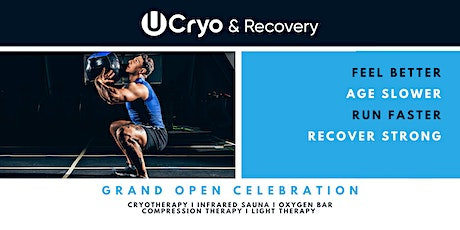 UCryo & Recovery Grand Open tickets