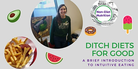 Ditch diets for good: a brief introduction to intuitive eating tickets