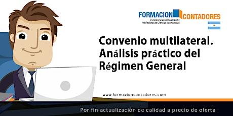 Grabación - Convenio multilateral. Análisis práctico del Régimen General entradas