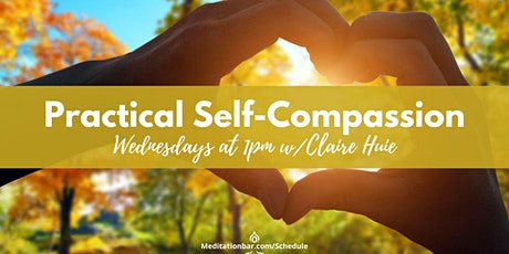 Practical Self-Compassion tickets