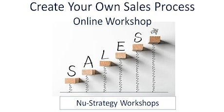 Create Your Very Own Sales Process For Business ... tickets