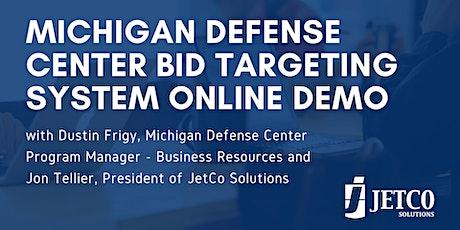 Michigan Defense Center Bid Targeting System Demo & Grant Program Webinar tickets