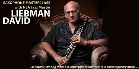 Saxophone Masterclass with David Liebman tickets