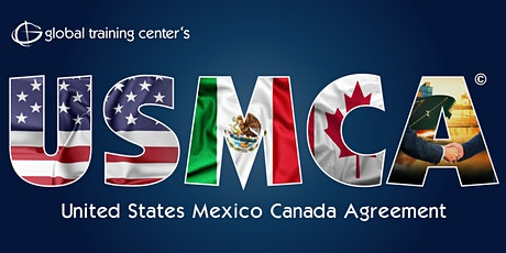 USMCA Modernized NAFTA Webinar tickets