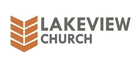 Lakeview Church Worship Service (Aug 23 10AM) tickets