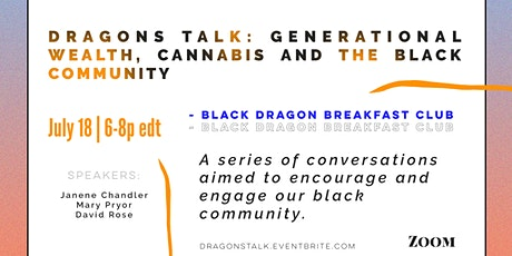 Dragons Talk: Generational Wealth, Money, Cannabis and the Black Community tickets