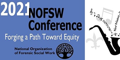 2021 NOFSW Annual Conference and Forensic Social Work Certificate Program tickets