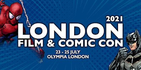 London Film & Comic Con 2021 tickets