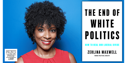 "Zerlina Maxwell: ""The End of White Politics"" Book Talk"