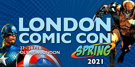 London Comic Con Spring 2021 tickets
